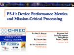F5-11: Device Performance Metrics and Mission-Critical Processing