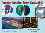 Recent Results from KamLAND