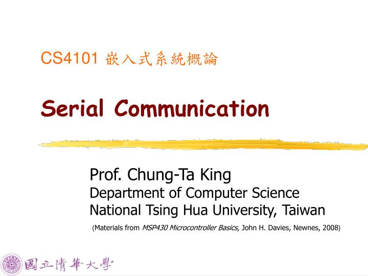 PPT - CS4101 嵌入式系統概論 Serial Communication PowerPoint