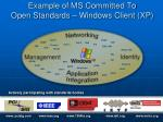 Example of MS Committed To Open Standards – Windows Client (XP)