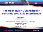 The Open RuleML Standard for Semantic Web Rule Interchange