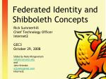 Federated Identity and Shibboleth Concepts