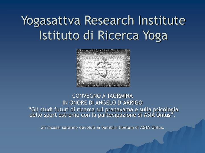 yogasattva research institute istituto di ricerca yoga n.