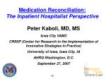 Medication Reconciliation: The Inpatient Hospitalist Perspective