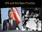 JFK and the New Frontier