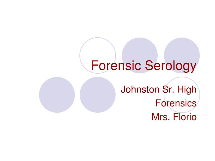 forensic serology n.