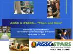 "AGSC & STARS… ""Then and Now"""