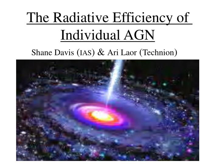 the radiative efficiency of individual agn n.