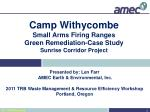 Camp Withycombe Small Arms Firing Ranges Green Remediation-Case Study Sunrise Corridor Project