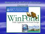 Welcome to WinPond Workshop Demo #1