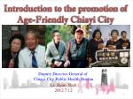 Introduction to the promotion of Age-Friendly Chiayi City