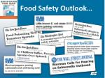 Food Safety Outlook…