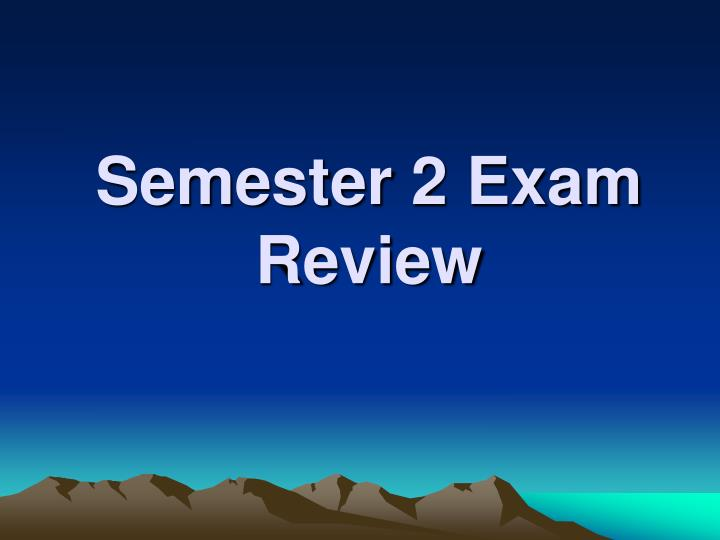 semester 2 exam review n.