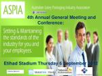4th Annual General Meeting and Conference:
