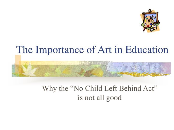 the importance of art in education n.