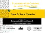 Planning for Change in Long Term Care