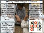 Strategy Games – Noughts and Crosses