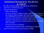 Institutional Mechanism for  Peer Review  in  IA&AD