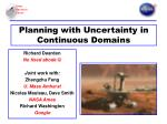 Planning with Uncertainty in Continuous Domains