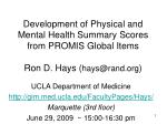 UCLA Department of Medicine gimd.ucla/FacultyPages/Hays/ Marquette (3rd floor)