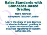 Raise Standards with Standards-Based Grading
