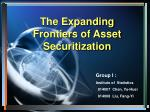 The Expanding Frontiers of Asset Securitization
