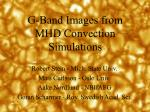 G-Band Images from MHD Convection Simulations