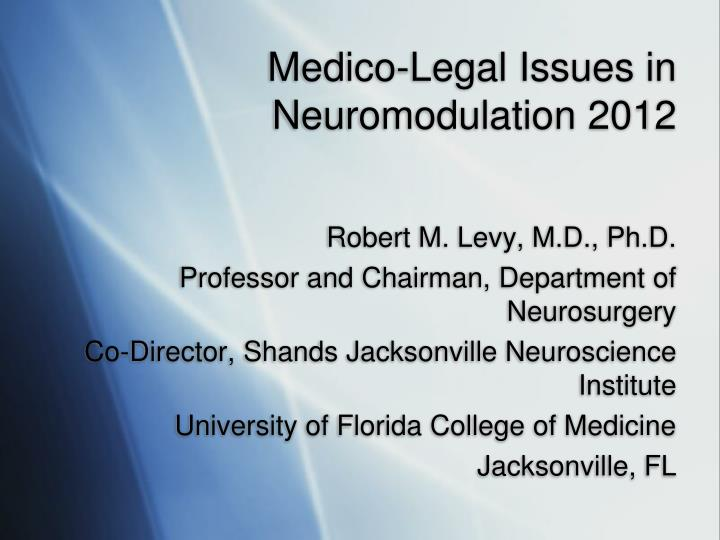 medico legal issues in neuromodulation 2012 n.
