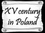 XV century in Poland