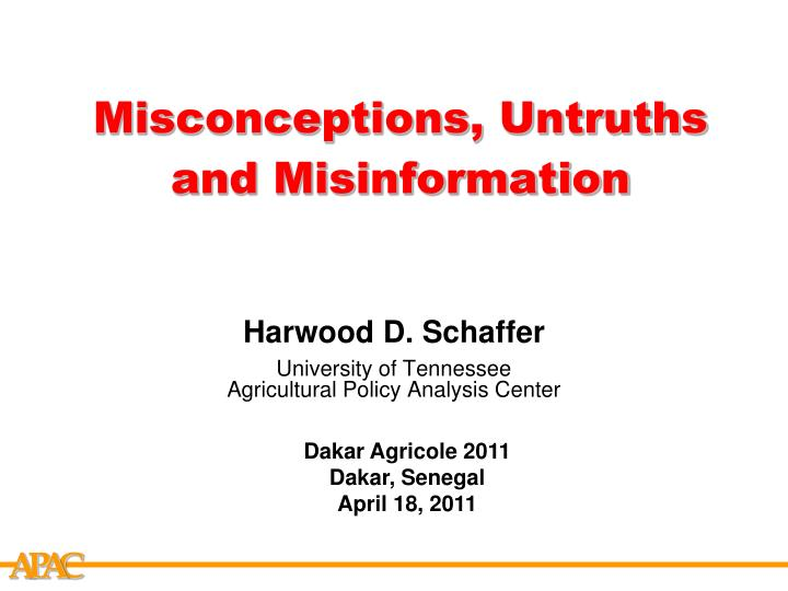 misconceptions untruths and misinformation n.