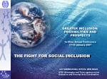 THE FIGHT FOR SOCIAL INCLUSION