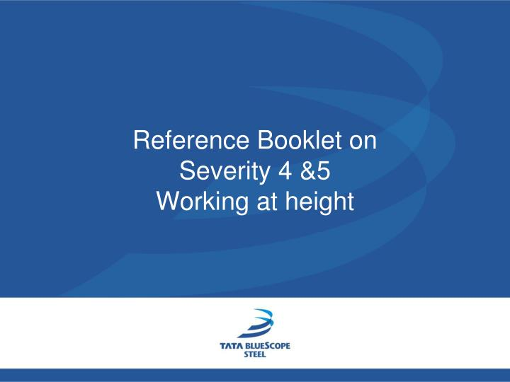 reference booklet on severity 4 5 working at height n.