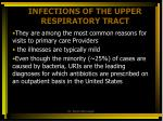 INFECTIONS OF THE UPPER RESPIRATORY TRACT