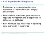 Ch 18: Regulation of Gene Expression