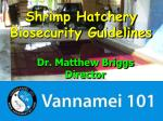 Shrimp Hatchery Biosecurity  Guidelines