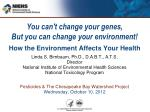 The National Institute of Environmental Health Sciences