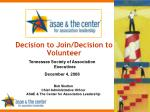 Decision to Join/Decision to Volunteer