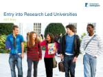 Entry into Research Led Universities