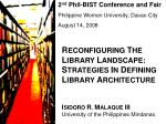 2 nd Phil-BIST Conference and Fair Philippine Women University, Davao City August 14, 2008