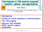 Participation in T2K neutrino program? benefits, options, and opportunities