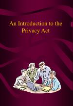 An Introduction to the Privacy Act