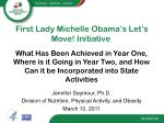 First Lady Michelle Obama's Let's Move! Initiative