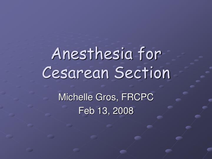 anesthesia for cesarean section n.