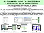 Development of a Matlab Data Acquisition and Control Toolbox for PIC Microcontrollers