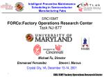 SRC/ISMT  FORCe:Factory Operations Research Center Task NJ-877