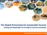 The Global  Partnership  for  Sustainable Tourism