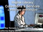 Digital Library Collections & Services Landscape & Strategies