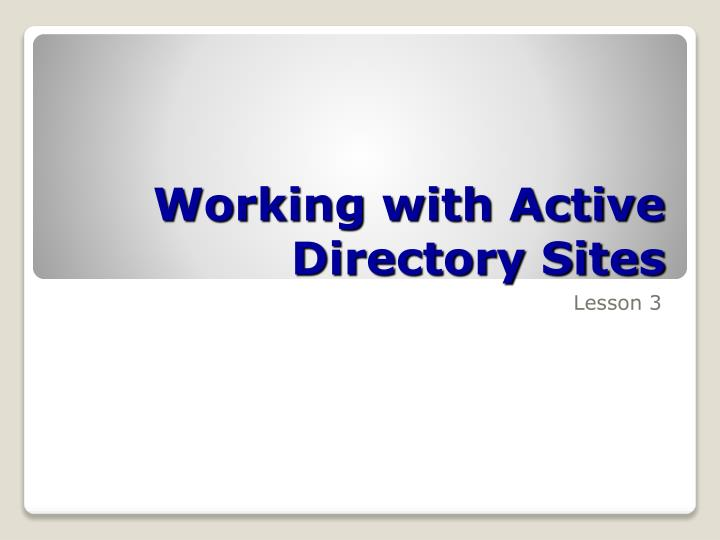 working with active directory sites n.