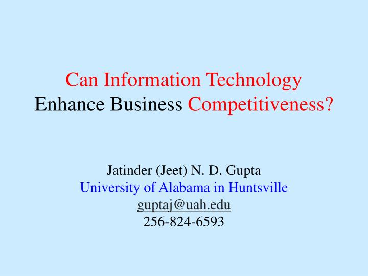 can information technology enhance business competitiveness n.