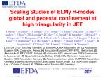 Scaling Studies of ELMy H-modes global and pedestal confinement at high triangularity in JET